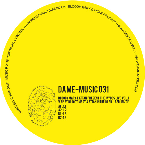 Bloody Mary & Attan present The Jaydes live Vol.1- DAME-031